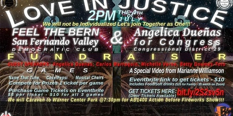 Love In Justice - A Fundraiser with FTBSFV & Angelica Duenas for Congress tickets