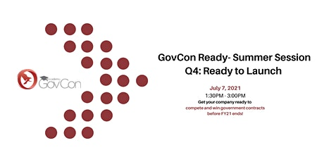Copy of GovCon Ready - Summer Session tickets
