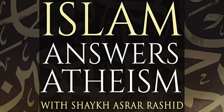 Islam Answers Atheism tickets
