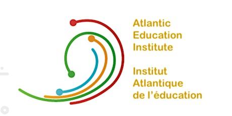 2021 Atlantic Education Institute-Institut atlantique de l'éducation 2021 billets
