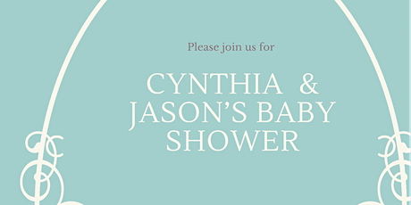Cynthia and Jason's Baby Shower tickets