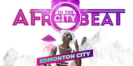 AFROBEAT IN THE CITY EDMONTON tickets