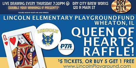 Lincoln Elementary Wheaton Playground Queen of Hearts Drawing tickets