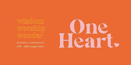 One Heart Women's Conference 2021 | Wisdom, Worship, Wonder tickets