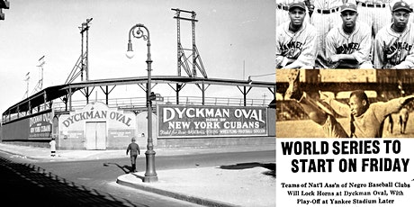 'The Legendary Dyckman Oval, NYC's Forgotten Pro Sports Stadium' Webinar tickets