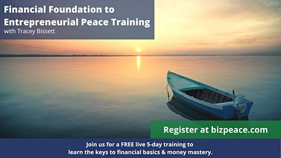 Financial Foundation to Entrepreneurial Peace Training tickets