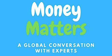Money Matters tickets