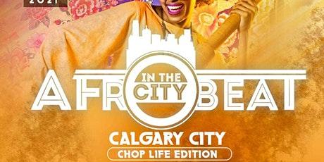 AFROBEAT IN THE CITY CALGARY tickets