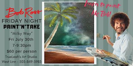Bob Ross Paint Night - Milky Way tickets