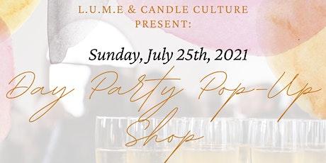 L.U.M.E & Candle Culture Present: Day Party Pop-Up Shop tickets
