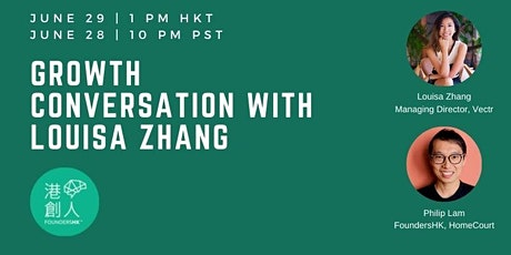Growth & Market Expansion Conversation with Louisa (In Cantonese) tickets