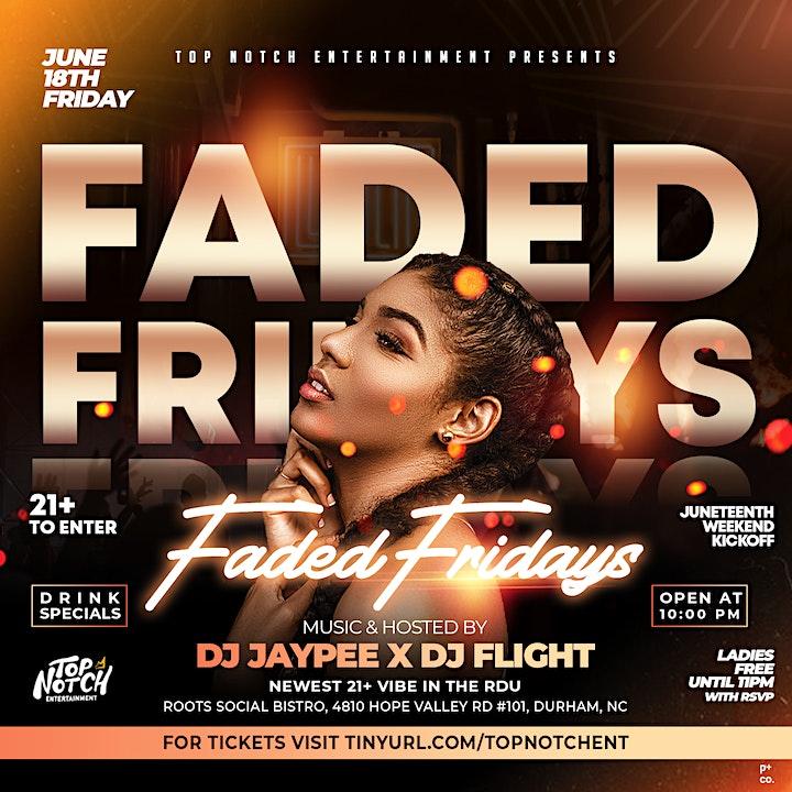 Faded Fridays (New RDU 21+ Vibe) image