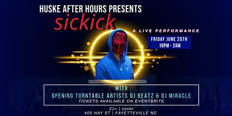SicKick Music LIVE at Huske After Hours tickets