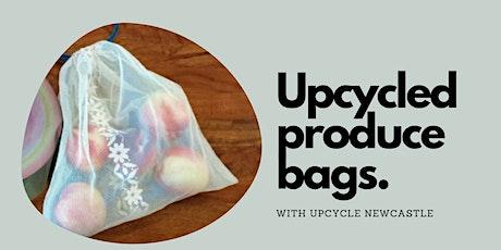 Upcycled produce bag making workshops tickets