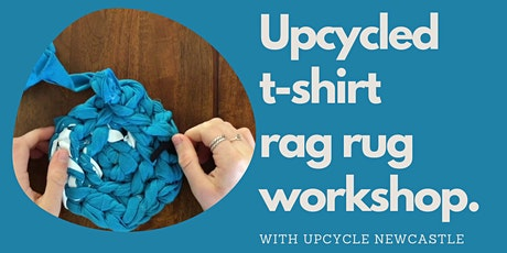 Upcycled t-shirt rag rug workshops tickets