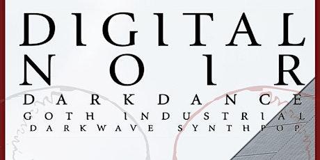 DIGITAL NOIR w/ DJ SPIDER at The Milestone Club on Saturday July 31st 2021 tickets