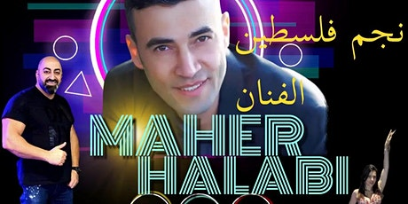 MAHER HALABI  Live Event  in California tickets