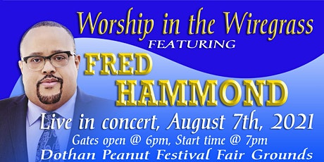 Worship in the Wiregrass feat. Fred Hammond Live in Concert! tickets