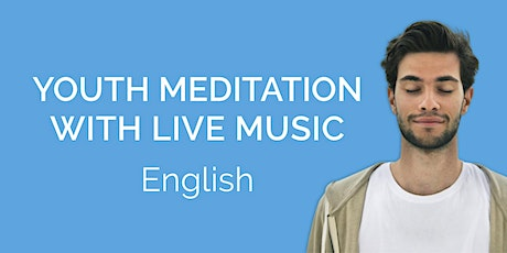 Youth Meditation with Live Music - By Meditateen -  International Yoga Day tickets