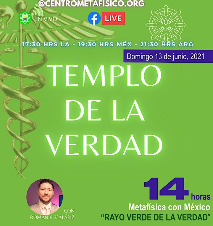 Imagen de TEMPLO DE LA VERDAD: 5º Rayo Verde 14 HORAS CON DE METAFÍSICA