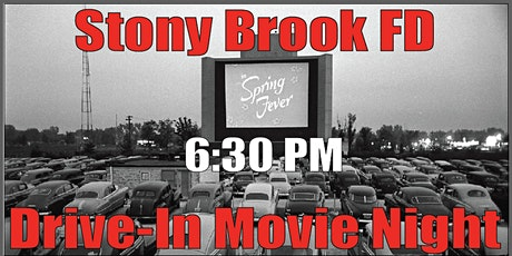 Stony Brook Fire Department  Drive-In Movie tickets