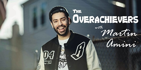 The Overachievers Comedy Show with Martin Amini tickets