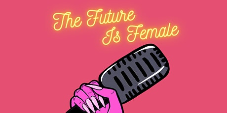 The Future Is Female ZOOM Comedy Show June 14th 6pm PST/ 9pm EST tickets