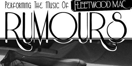 Fleetwood Mac Tribute Show by Rumours tickets