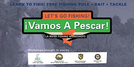 Vamos a Pescar LA River Fishing Workshop 2021 tickets