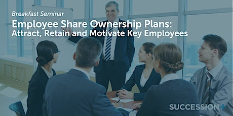Employee Share Ownership Plans: Attract, Retain and Motivate Key Employees tickets