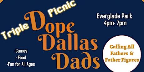 TRIPLE DOPE DALLAS DADS tickets