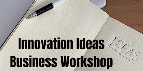 Innovation Ideas Business Workshop tickets