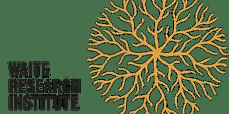 Waite Research Institute Seminar - Dr Murray Unkovich tickets