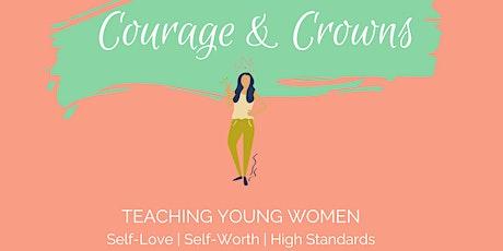 Courage & Crowns -  For Yr 9-10 girls & mums - BENDIGO. tickets