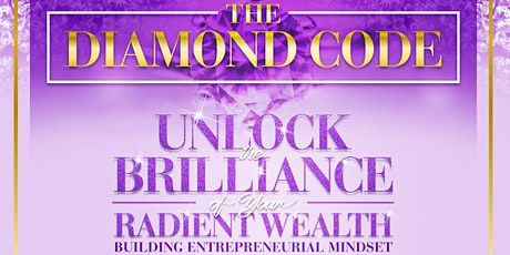Unlock the Brilliance of Your  Wealth-Building Entrepreneurial Mindset tickets