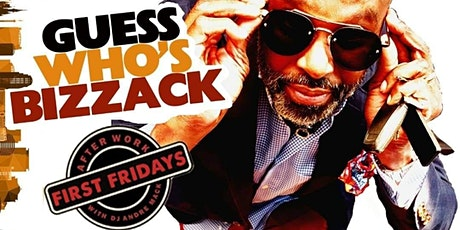 Afterwork First Fridays with Dj Andre Mack tickets