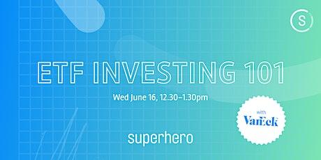 ETF Investing 101 with Superhero & VanEck tickets