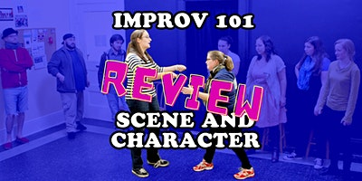 Improv 101: Scene and Character REVIEW