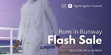 Rum 'n Runway Flash sale tickets