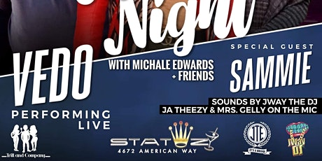Vedo Performing Live With Special Guest Sammie , Michale Edwards & Friends tickets