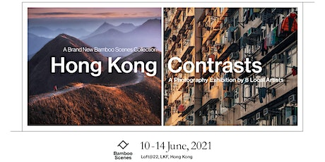 Hong Kong Contrasts - Photography Art Exhibition tickets