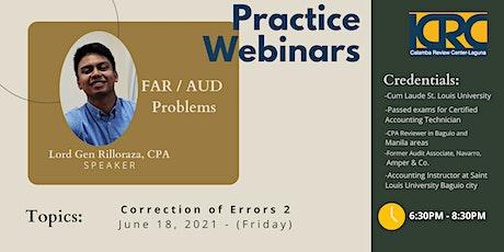LCRC AUD PROB/FAR Practice Webinars: Correction of Errors 2 tickets