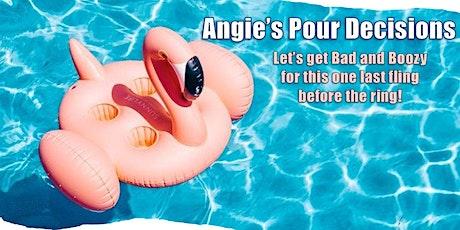 Angie's Pour Decision - Bridal Shower & Bachelorette Bash tickets