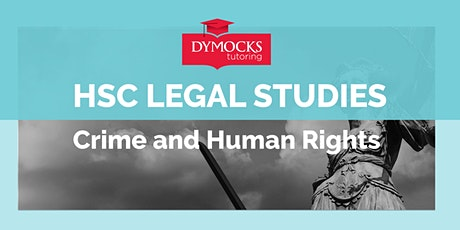 Two week intensive - HSC Legal Studies - Crime and Human Rights tickets