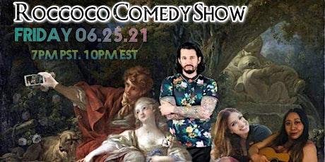 Roccoco Comedy Show tickets