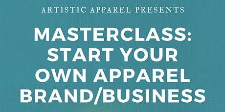 Intro to Apparel Branding & Business Part 1 tickets