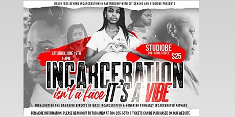 Incarceration isn't a face... It's a vibe tickets