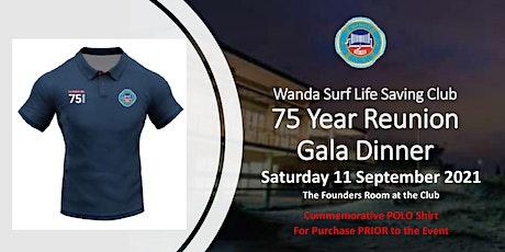 Wanda Surf Life Saving Club   75th Reunion Gala Dinner tickets