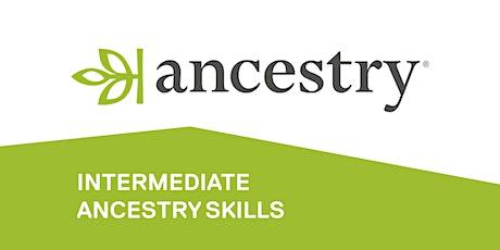 Intermediate Ancestry skills tickets