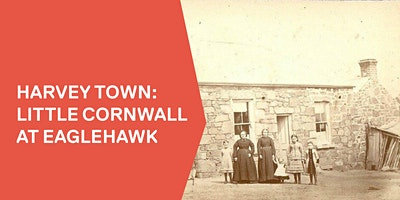 Harvey Town: Little Cornwall at Eaglehawk